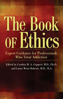 The Book of Ethics By Geppert, Cynthia (EDT)/ Roberts, Laura (EDT)